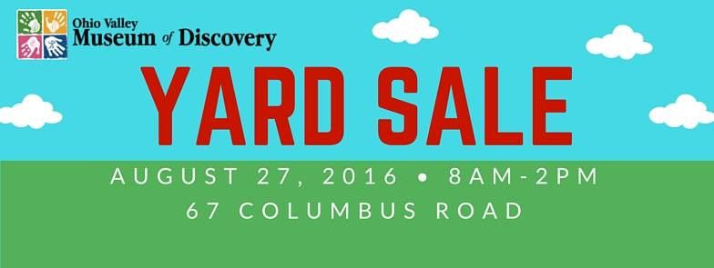Ohio Valley Museum of Discover Yard Sale